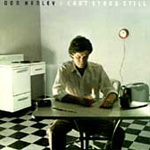 I Can't Stand Still (CD)