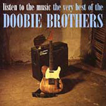 Listen To The Music: The Very Best Of The Doobie Brothers (CD)