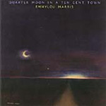 Quarter Moon In A Ten Cent Town (CD)