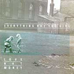 Love Not Money (CD)