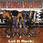 Let It Rock: The Best Of The Georgia Satellites (CD)