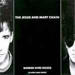 Barbed Wire Kisses (B-Sides And More) (CD)