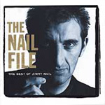 The Nail File: The Best Of Jimmy Nail (CD)