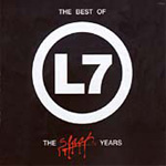 The Best Of L7: The Slash Years (CD)