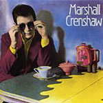 Marshall Crenshaw (Remastered) (CD)
