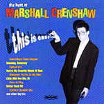 This Is Easy: The Best Of Marshall Crenshaw (CD)
