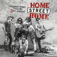 Home Street Home: Original Songs From The Shit Musical (CD)