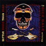 Better Shred Than Dead: The Dick Dale Anthology (2CD)