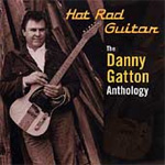 Hot Rod Guitar: The Danny Gatton Anthology (2CD)