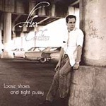 Loose Shoes And Tight Pussy (CD)