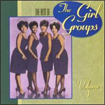 The Best Of The Girl Groups Vol. 1 (CD)