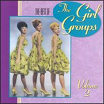 The Best Of The Girl Groups Vol. 2 (CD)