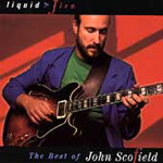 Liquid Fire: The Best Of John Scofield (CD)