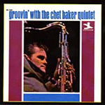 Groovin' With The Chet Baker Quintet (Remastered) (CD)