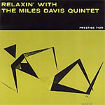 Relaxin' With The Miles Davis Quintet (Remastered) (CD)