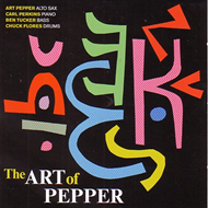 The Art Of Pepper - Special Edition (Remastered) (CD)