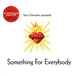 Baz Luhrman Presents Something For Everybody (CD)