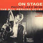 On Stage: The Bill Perkins Octet (CD)