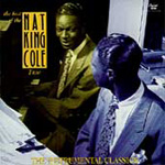 Best Of The Nat King Cole Trio: The Instrumental Classics (CD)