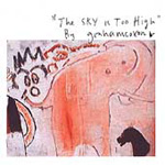 The Sky Is Too High (CD)
