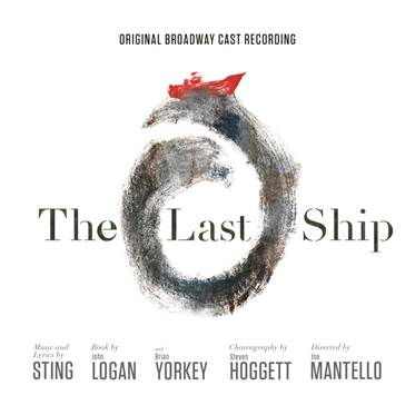 The Last Ship - Original Broadway Cast Recording (UK-import) (CD)
