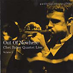 Out Of Nowhere: Chet Baker Quartet Live Vol 2 (CD)