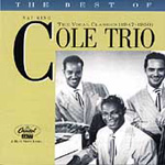 The Best Of The Nat King Cole Trio (1947-50) (CD)
