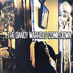 The Dandy Warhols Come Down (USA-import) (CD)