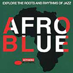 Afro Blue Vol. 1: The Roots & Rhythms... (CD)