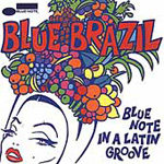 Blue Brazil: Blue Note In A Latin Groove (CD)