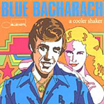 A Cooler Shaker: Blue Bacharach (CD)