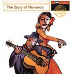 The Story Of Flamenco (CD)