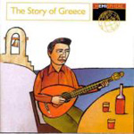 The Story Of Greece (CD)