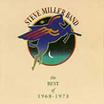 The Best Of Steve Miller Band: 1968-1973 (CD)