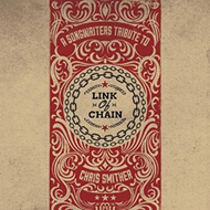 Link Of Chain - A Songwriter's Tribute To Chris Smither (CD)