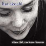When Did You Leave Heaven (CD)