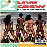 As Nasty As They Wanna Be (CD)