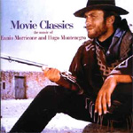 Movie Classics - Music From Morricone & Montenegro (CD)