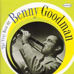 The Very Best Of Benny Goodman (CD)