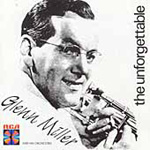 The Unforgettable Glenn Miller & His Orchestra (CD)