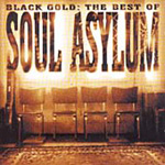 Black Gold: The Best Of Soul Asylum (CD)