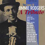 The Songs Of Jimmie Rodgers: A Tribute (CD)