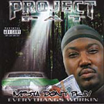Mista Don't Play: Everythangs Workin' (CD)