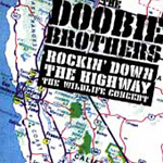 Rockin' Down The Highway: The Wildlife Concert (2CD)