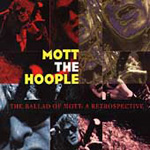 The Ballad Of Mott: A Retrospective (2CD)