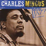 The Definitive Charles Mingus: Ken Burns Jazz (CD)