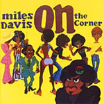 On The Corner (Remastered) (CD)