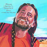 Willie Nelson's Greatest Hits (And Some That Will Be) (CD)