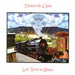 Last Train To Lhasa (2CD)