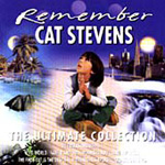 Remember Cat Stevens: The Ultimate Collection (CD)